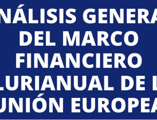 Análisis general del Marco Financiero Plurianual de la Unión Europea