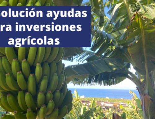 Resolución Ayudas para Inversiones Agrícolas